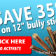 save on bully sticks may 2013